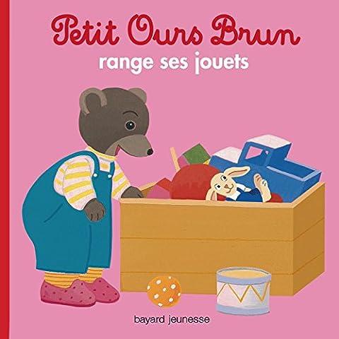 Petit Ours Brun range ses jouets