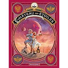 Le Chateau des Etoiles Tome 4 - les Prisonniers de Mars