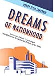 Dreams of Nationhood: American Jewish Communists and the Soviet Birobidzhan Project, 1924-1951 (Jewish Identity in Post-Modern Society) (English Edition)