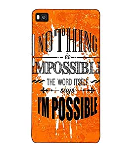 Fuson Designer Back Case Cover for Huawei P8 (Nothing is impossible )