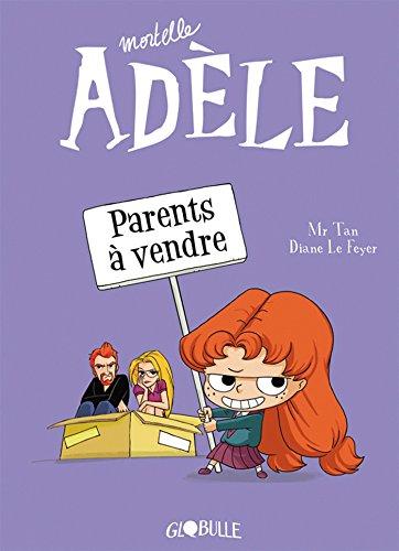 Mortelle Adèle. Parents à vendre (T8)