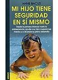 MI HIJO TIENE SEGURIDAD EN SI MISMO (NIÑOS Y ADOLESCENTES)