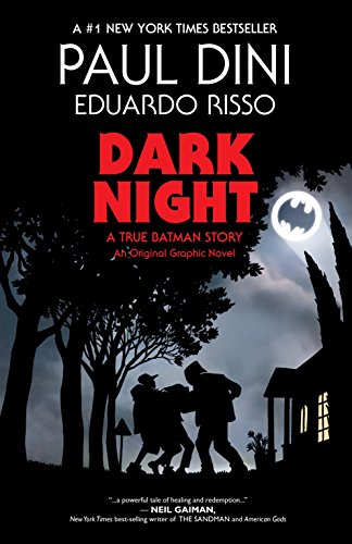 (Dark Night: A True Batman Story)