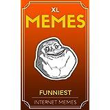 Memes: Memes XL: Best Memes of the Internet! 6 (English Edition)