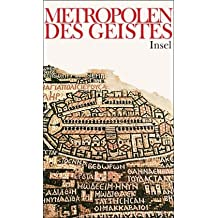 Metropolen des Geistes