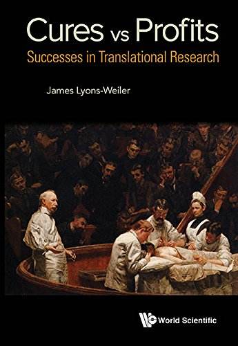 Cures vs. Profits:Successes in Translational Research (English Edition) de [Lyons