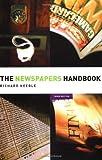 The Newspapers Handbook (Media Practice)