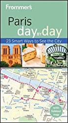 Frommer's Paris Day by Day (Frommer's Day by Day: Paris)