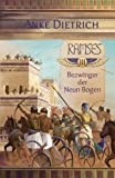Ramses - Bezwinger der Neun Bogen -: Dritter Teil des Romans aus dem alten Ägypten über Ramses II. - Anke Dietrich
