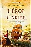https://libros.plus/el-heroe-del-caribe-la-ultima-batalla-de-blas-de-lezo/