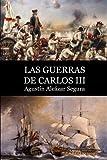 Las Guerras de Carlos III