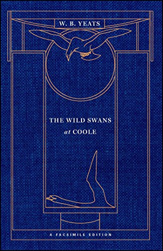 The Wild Swans at Coole: A Facsimile Edition (Yeats Facsimile Edition) - Wild Swan