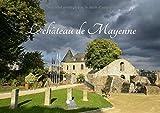 Le château de Mayenne : Le château de Mayenne, 2000 ans d'histoire. Livre poster A4 horizontal