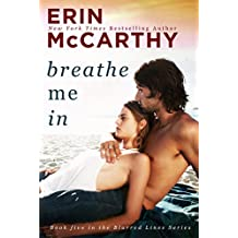 Breathe Me In (Blurred Lines Book 5) (English Edition)