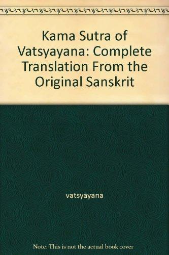 The Kama Sutra Of Vatsyayana par S.C. Upadhyaya