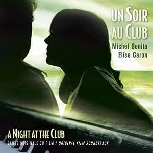 Un soir au club bande originale du film (comp. michel benita)