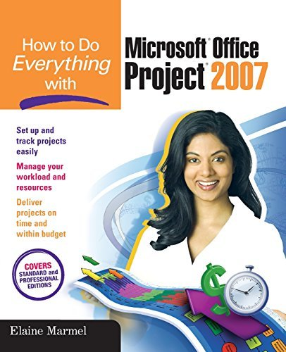 How to Do Everything with Microsoft Office Project 2007 by Elaine Marmel (2007-01-08)