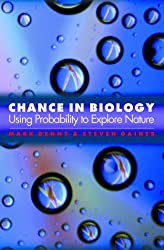 Chance in Biology: Using Probability to Explore Nature