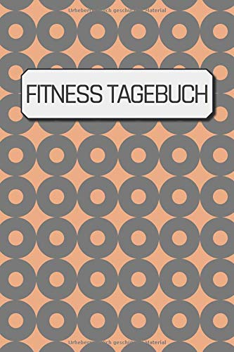 Fitness Tagebuch: Dein persönliches Krafttraining-Tagebuch um Übungen, Wiederholungen und Sätze zu erfassen | ca. DIN A5 mit 100 Seiten zum Ausfüllen ... Krafttraining & 90 Tage Challenge