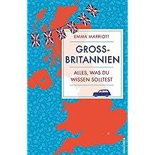 Großbritannien. Alles, was du wissen solltest