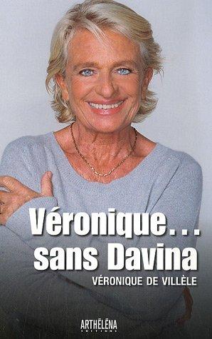 Véronique... sans Davina
