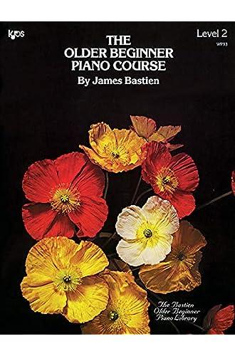 Descargar gratis Older Beginner Piano Course Level 2 de James Bastien