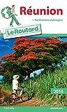 Guide du Routard Réunion 2018: (+ randonnées et plongées)...