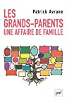 Les grands-parents : Une affaire de famille par Avrane