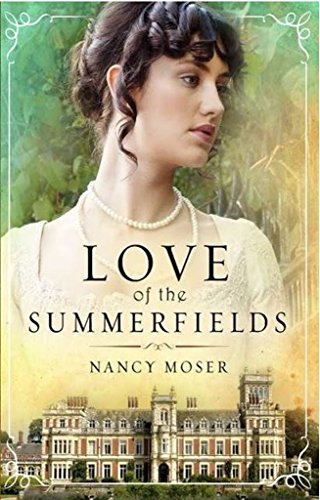 Love of the Summerfields (The Manor House Series Book 1) (English (Manor House Della Serie)