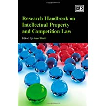 Research Handbook on Intellectual Property Law and Competition Law