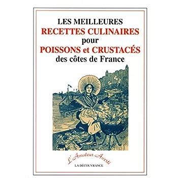 Les meilleures recettes culinaires pour poissons et crustacés des côtes de France