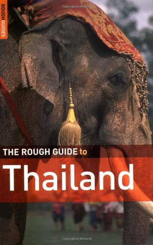 The Rough Guide to Thailand 6 (Rough Guide Travel Guides) - Thailand Rough Guides