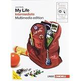 My life. Intermediate. Con getting set. Con espansione online. Per le Scuole superiori. Con DVD-ROM: 3