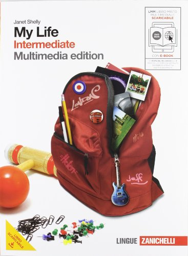 My life. Intermediate. Con getting set. Per le Scuole superiori. Con DVD-ROM. Con espansione online: 3