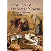 Bread, Beer and the Seeds of Chan: Agriculture's Imprint on World History