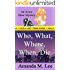 Who, What, Where, When, Die (An Avery Shaw Mystery Book 1)