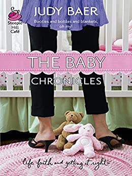 The Baby Chronicles (Mills & Boon Silhouette) par [Baer, Judy]