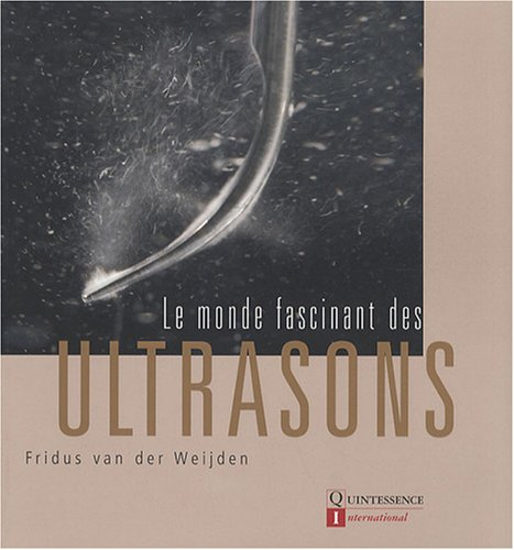 Le monde fascinant des ultrasons