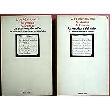 LA ESCRITURA DEL NIÑO. 2 Tomos. I: La evilución de la escritura y sus dificultades. II: La reeducación de la escritura