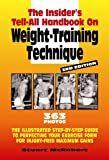 The Insider's Tell-All on Weight-Training Technique