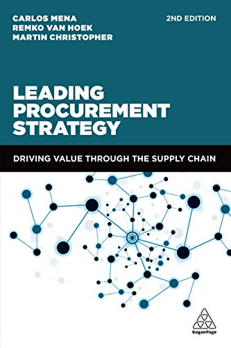 Leading Procurement Strategy: Driving Value Through the Supply Chain (English Edition)