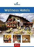 Wellness Hotels: über 200 kleine und große Wellness-Oasen aus Deutschland, Österreich und Norditalien