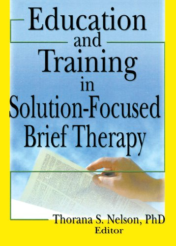 Education and Training in Solution-Focused Brief Therapy (English Edition)