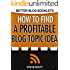 How to Find a Profitable Blog Topic Idea (Better Blog Booklets)