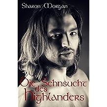 Die Sehnsucht des Highlanders