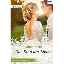 Das Kind der Liebe (Digital Edition) (German Edition)