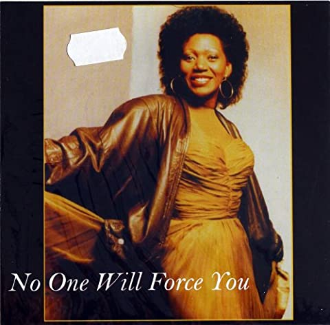No One Will Force You