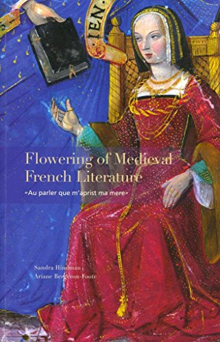[Flowering of Medieval French Literature: