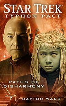 Star Trek: Typhon Pact #4: Paths of Disharmony (Star Trek- Typhon Pact) von [Ward, Dayton]
