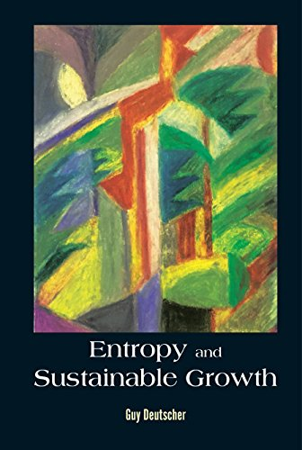 Entropy And Sustainable Growth (General Physics Popular Readin)